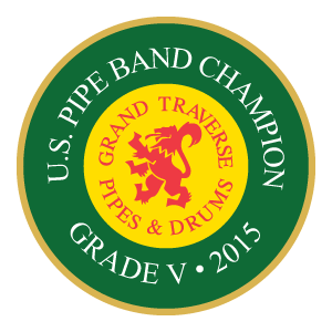 Grand Traverse Pipes & Drums US Pipe Band Champions 2015
